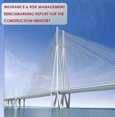 Insurance and Risk Management Benchmarking Report for Construction Industry - 2010